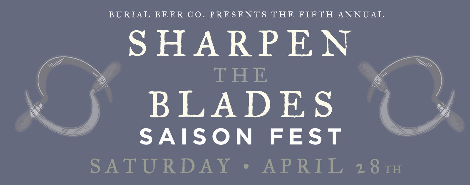 Sharpen the Blades Saison Fest 2018