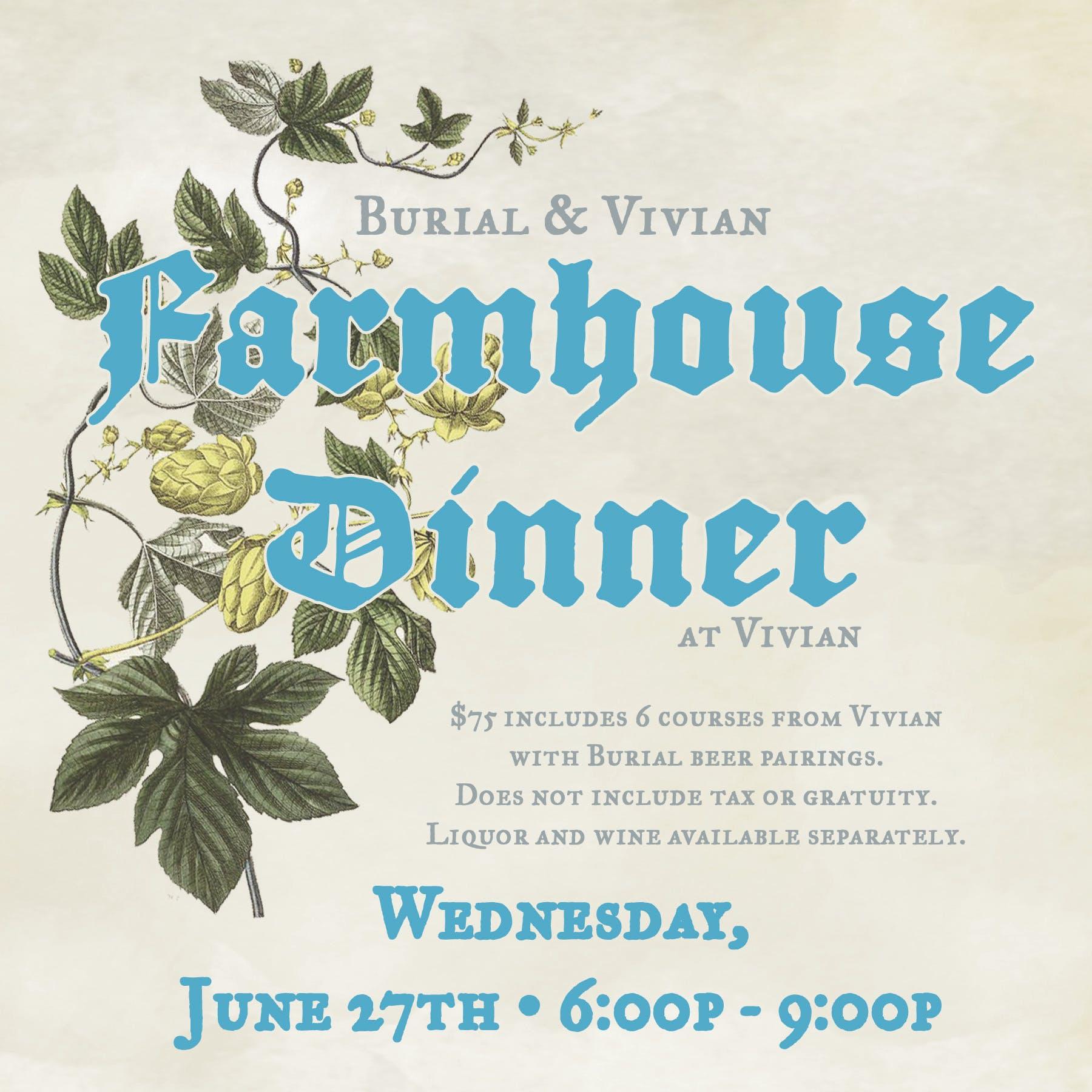 Burial and Vivian Farmhouse Dinner