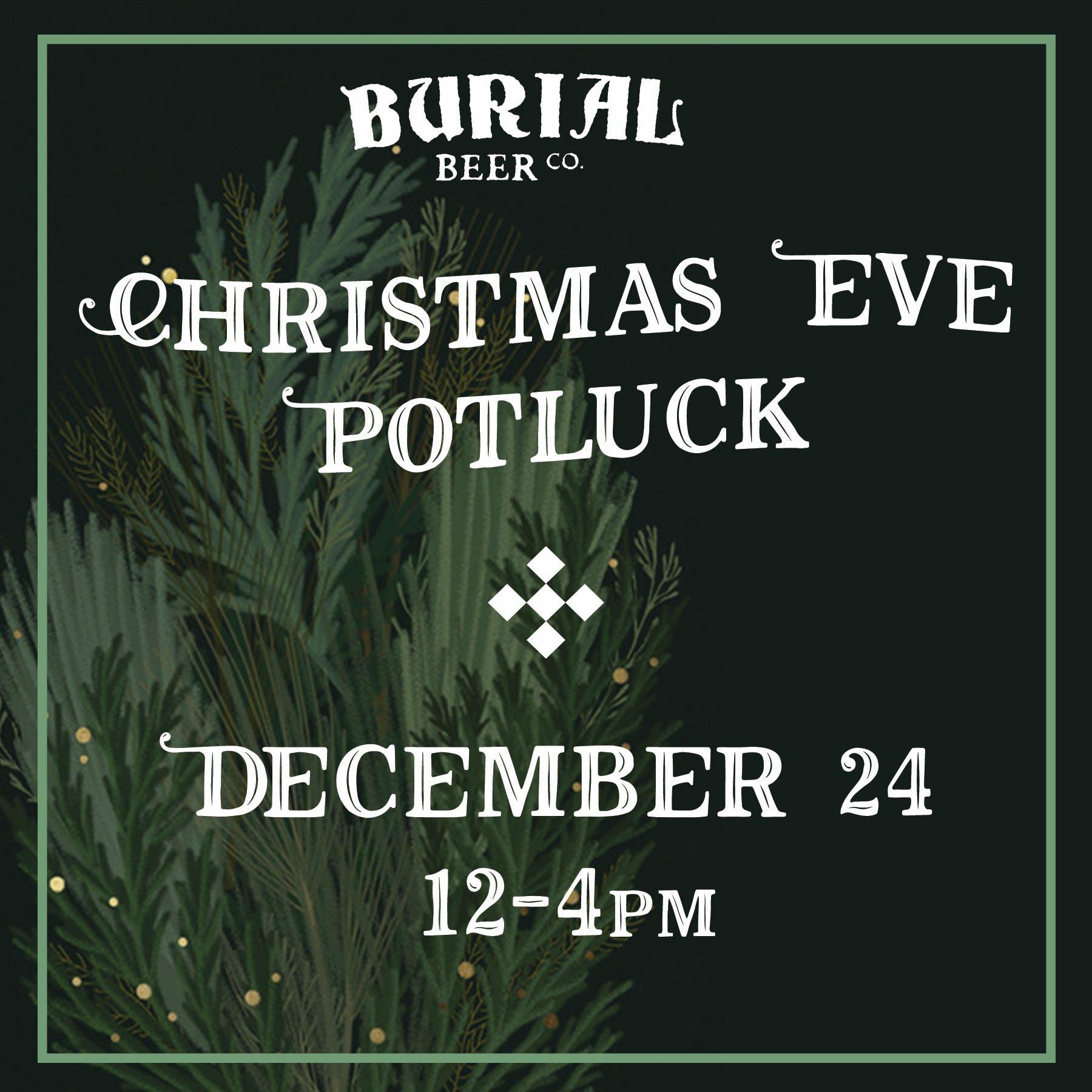 Burial Xmas Eve Potluck