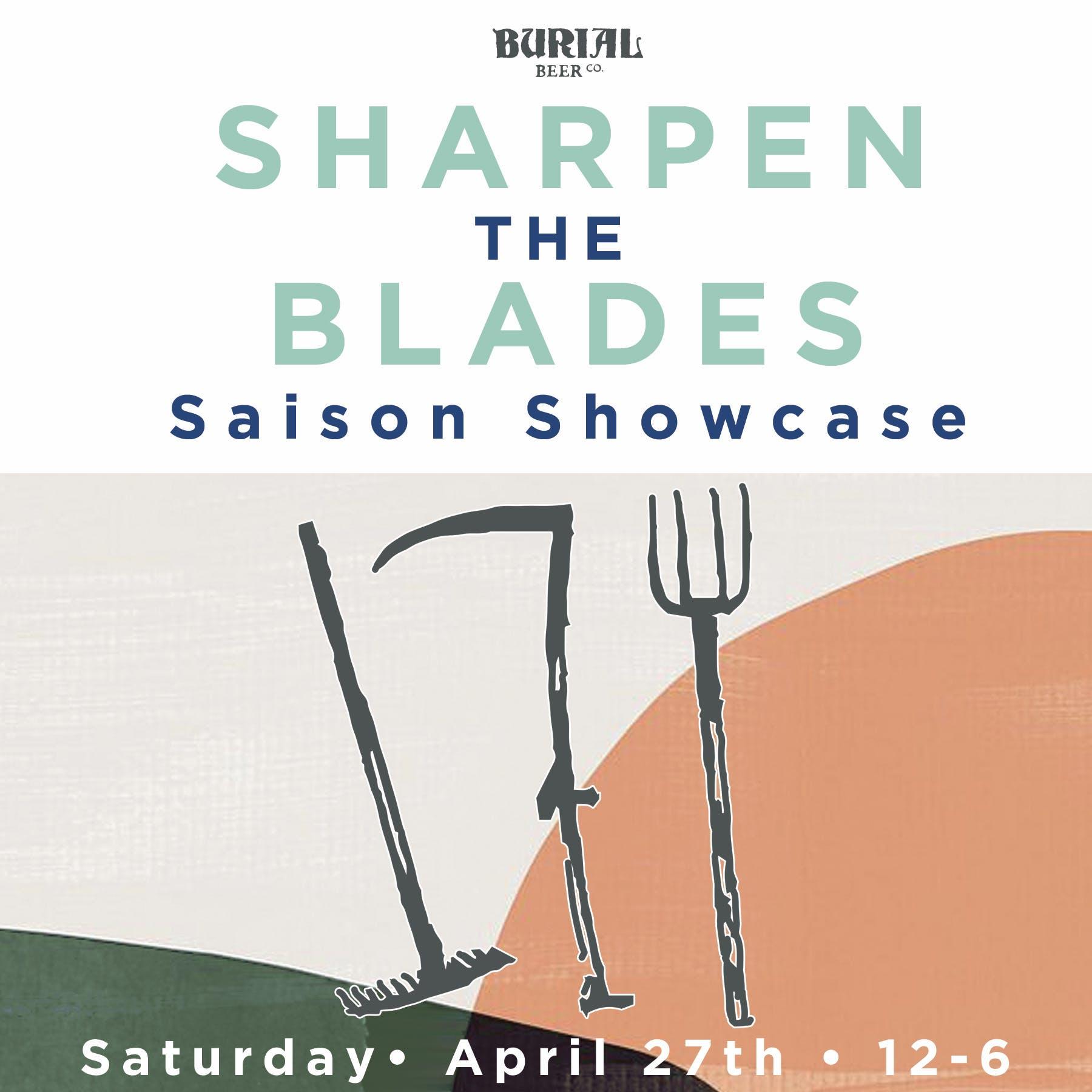 Sharpen the Blade Saison Showcase